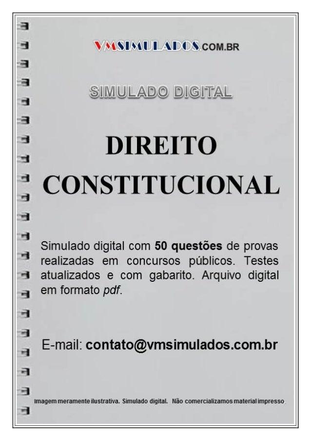 VMSIMULADOSDIREITO CONSTITUCIONAL contato@vmsimulados.com.br WWW.VMSIMULADOS.COM.BR 1