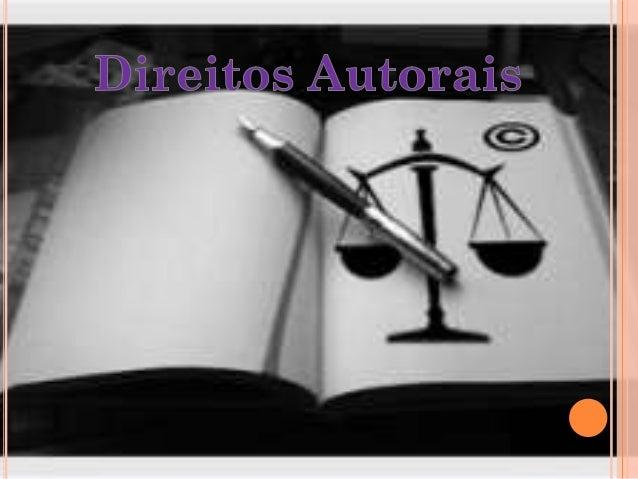 Direito autorais são as denominações empregadas em referência ao rol de direitos dos autores sobre suas obras intelectuais...