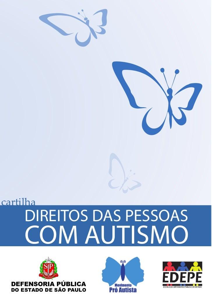 cartilha               DIREITOS DAS PESSOASC               COM AUTISMO         Brasao cor-H.pdf 1 08/02/2011 15:12:53MYCMM...