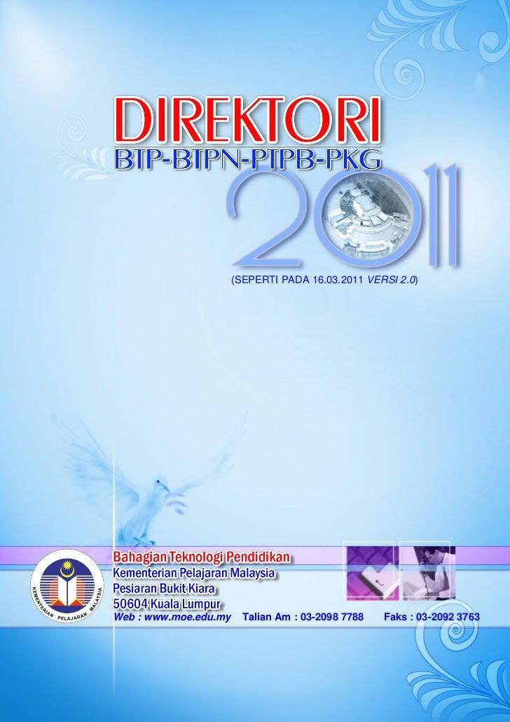 (SEPERTI PADA 16.03.2011 VERSI 2.0)Web : www.moe.edu.my     Talian Am : 03-2098 7788   Faks : 03-2092 3763