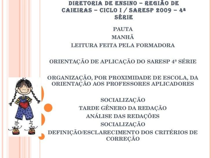 SARESP 2009 - 4 SÉRIE