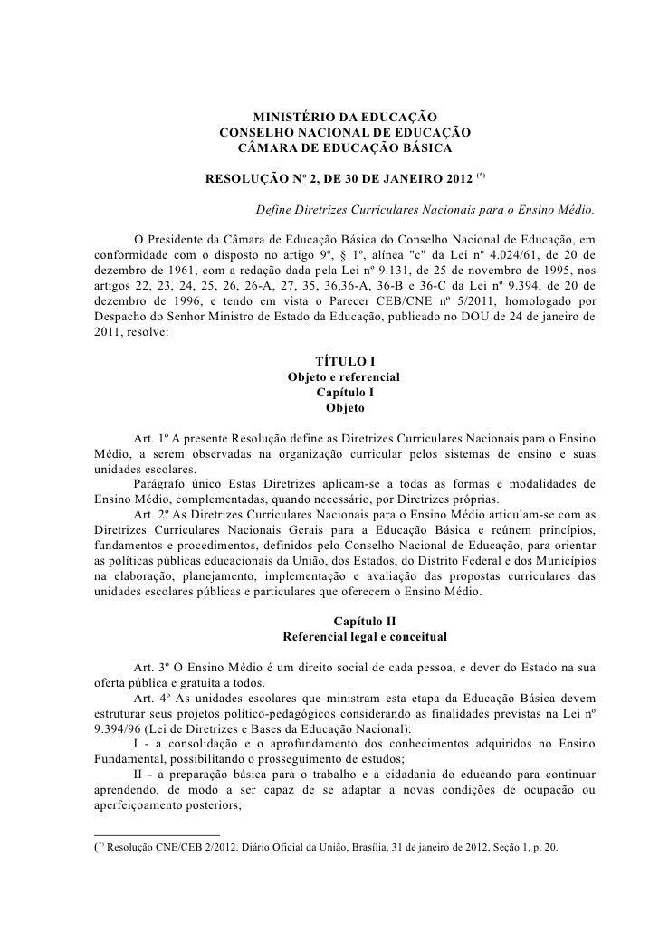 MINISTÉRIO DA EDUCAÇÃO                           CONSELHO NACIONAL DE EDUCAÇÃO                             CÂMARA DE EDUCA...