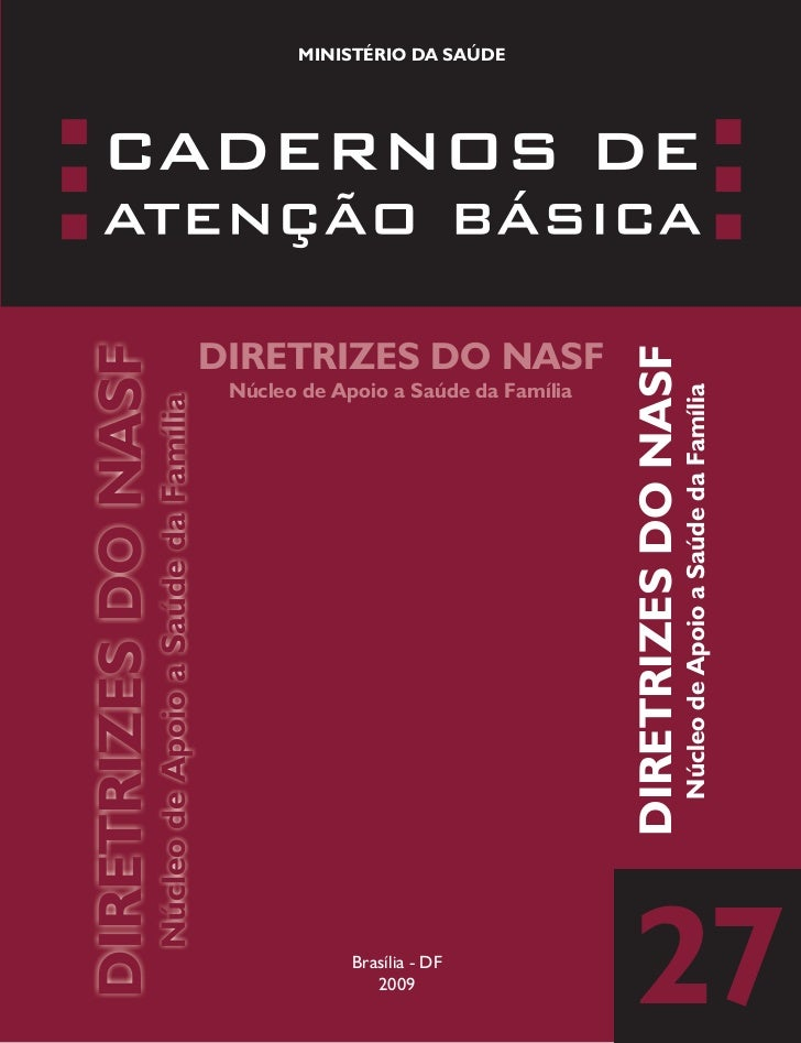 DIRETRIZES DO NASF                Núcleo de Apoio a Saúde da Família   2009Brasília - DF                                  ...
