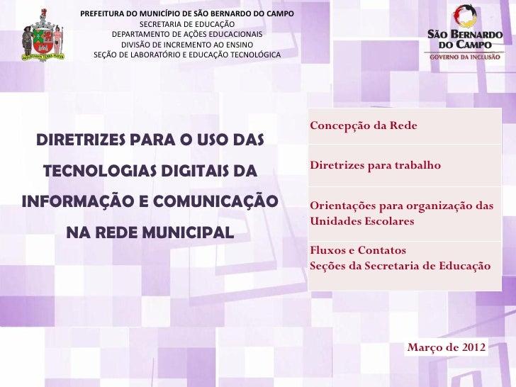 PREFEITURA DO MUNICÍPIO DE SÃO BERNARDO DO CAMPO                    SECRETARIA DE EDUCAÇÃO             DEPARTAMENTO DE AÇÕ...