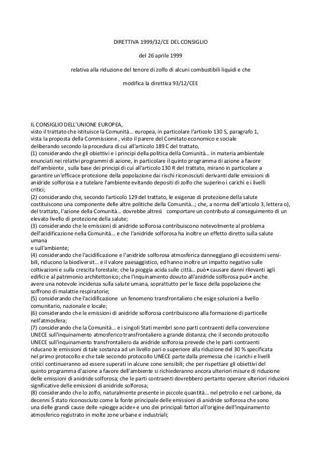 DIRETTIVA 1999/32/CE DEL CONSIGLIO                                               del 26 aprile 1999                 relati...