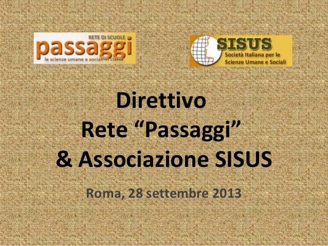 """Direttivo Rete """"Passaggi"""" & Associazione SISUS Roma, 28 settembre 2013"""