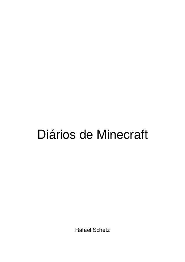 Diários de Minecraft      Rafael Schetz