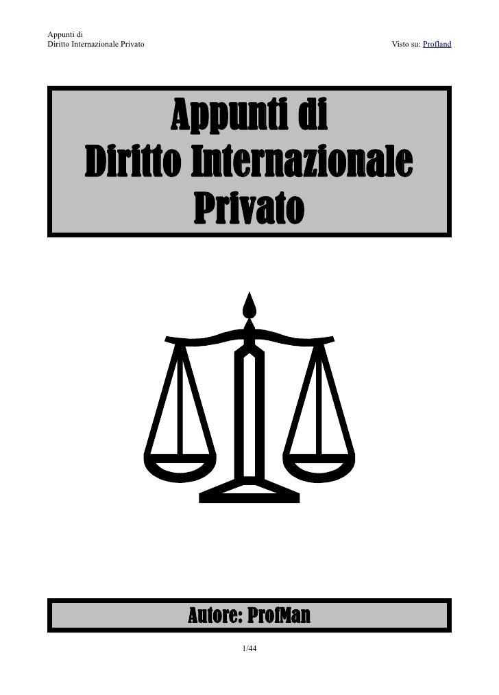 Appunti diDiritto Internazionale Privato                     Visto su: Profland                 Appunti di           Dirit...