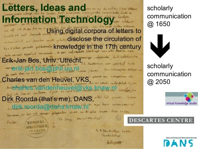 Letters, Ideas and                                   scholarly                                                     communi...