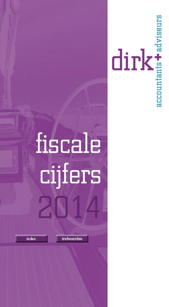 Dirk Accountants + Adviseurs - fiscale cijfers 2014