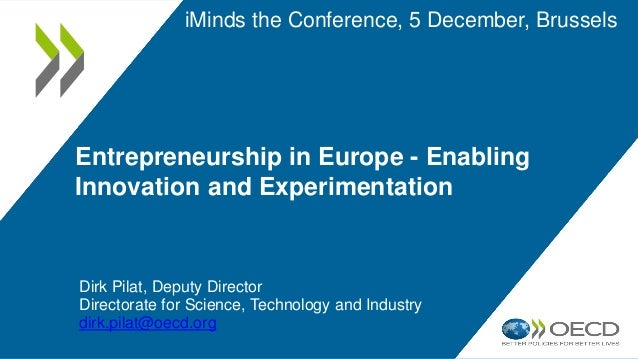 Dirk Pilat, Deputy Director Science, Technology and Industry at OECD, iMinds The Conference