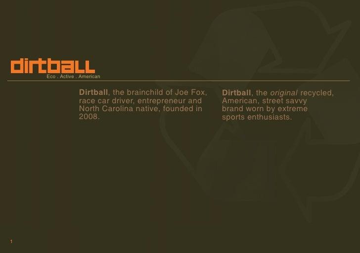 Dirtball Brand Deck