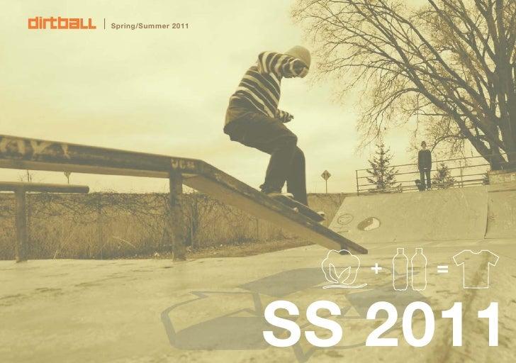 Spring/Summer 2011                             +   =                        SS 2011    1