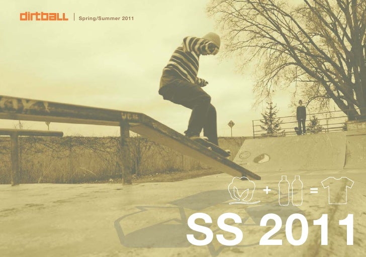 Dirtball SS11 Catalog