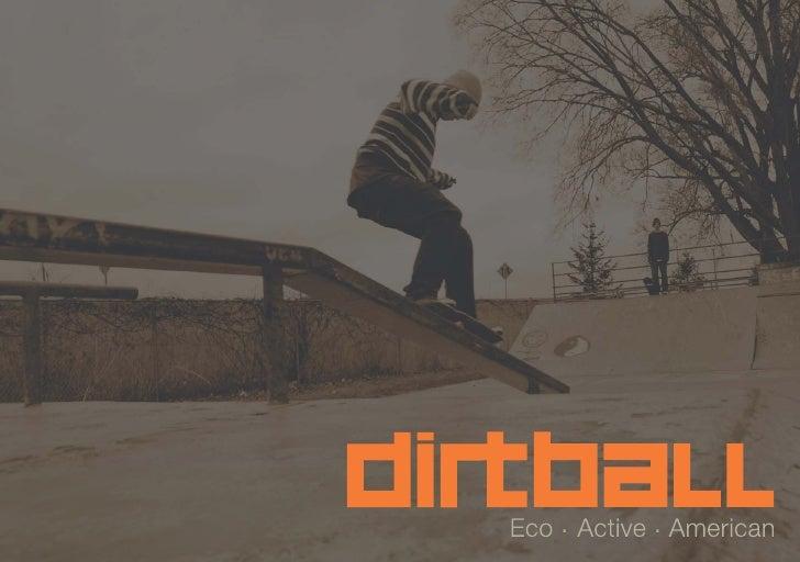 Dirtball Us Special Edition Catalog