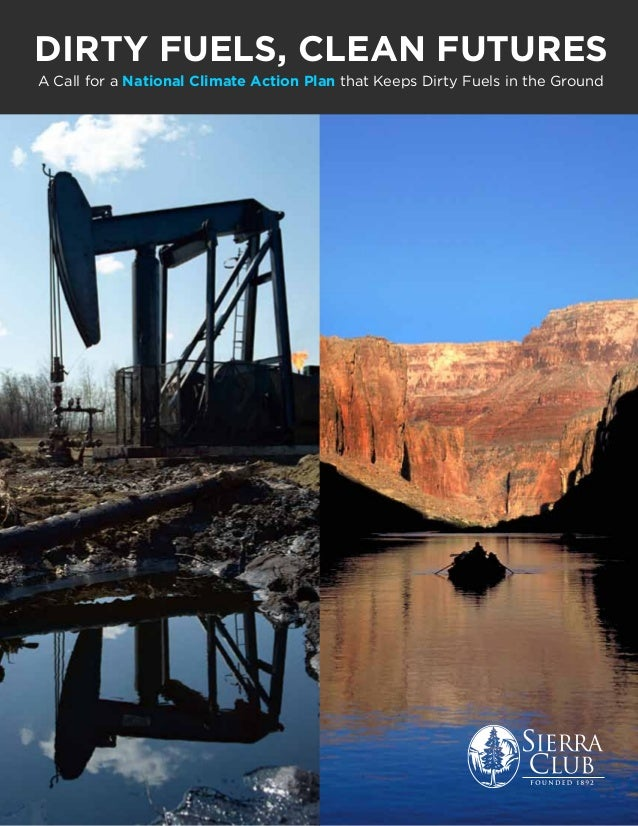 Sierra Club Report: Dirty Fuels, Clean Futures