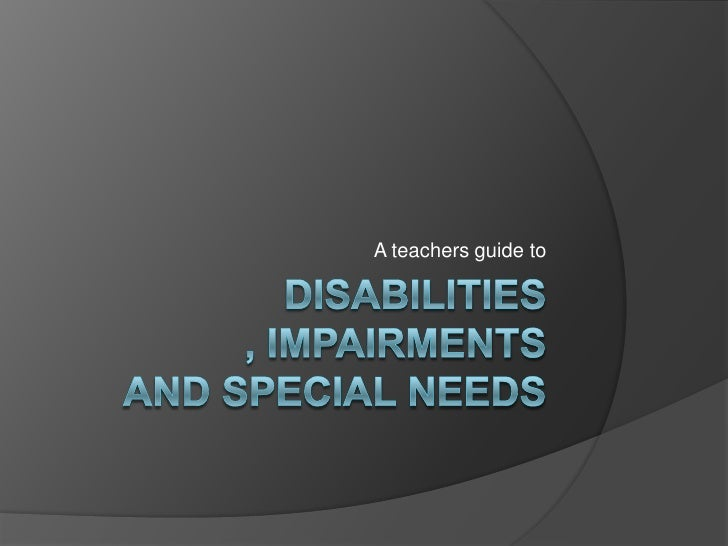 Disabilities And Special Needs