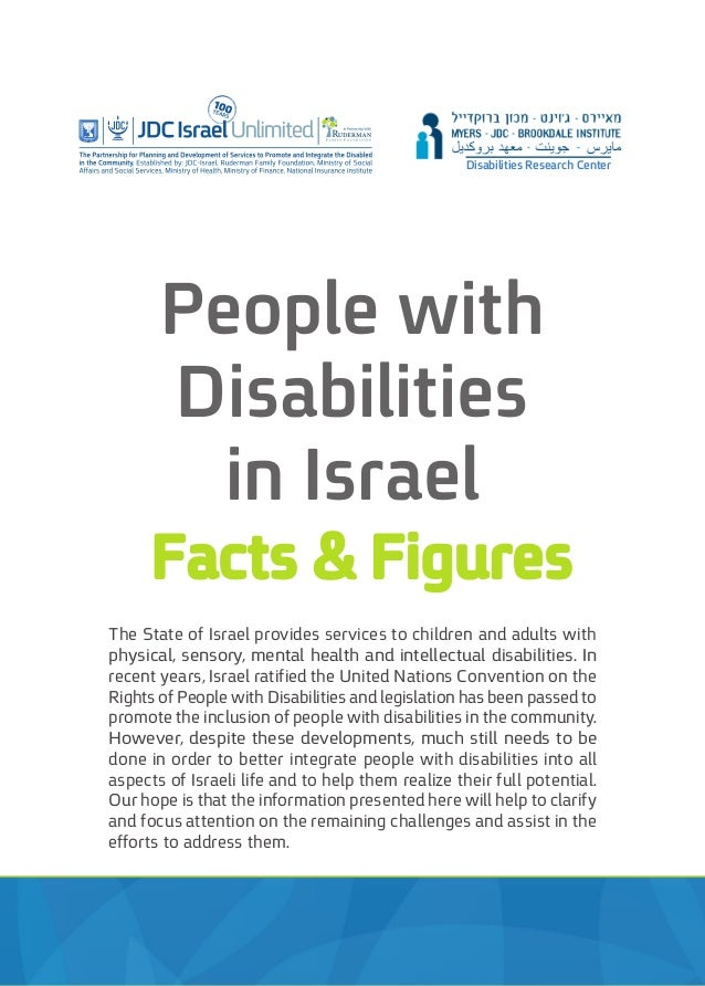 The State of Israel provides services to children and adults with physical, sensory, mental health and intellectual disabi...