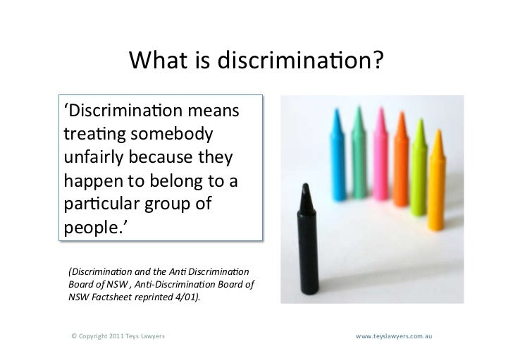 disability discrimination 1 Discrimination is treating, or proposing to treat, someone unfavourably because of a personal characteristic protected by the law this includes bullying someone because of a protected.