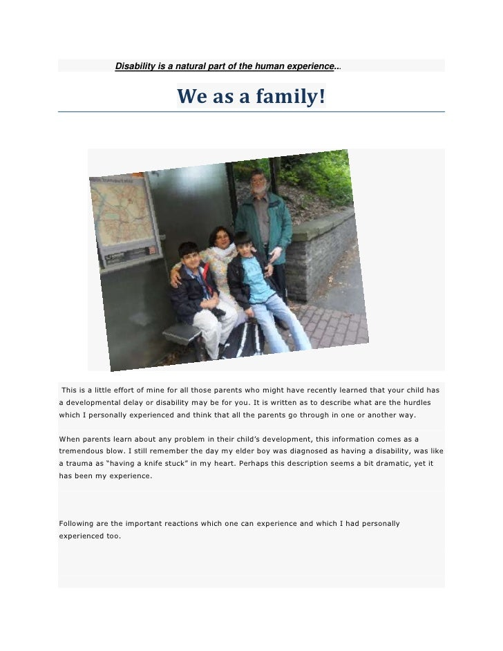 Disability is a natural part of the human experience...                                We as a family!This is a little eff...