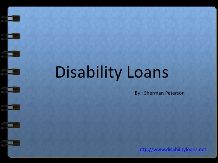 Disability Loans– Same Day Loans For Disabled- Loans For People On DSS Benefits