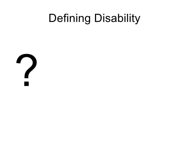 Defining Disability ?