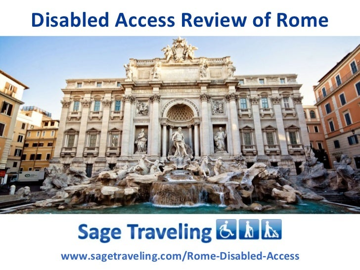 Disabled Access Review of Rome  www.sagetraveling.com/Rome-Disabled-Access