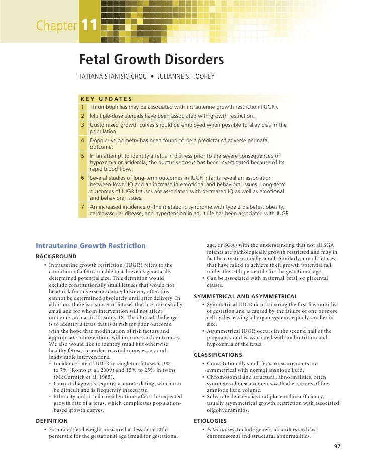 Chapter	11                   Fetal Growth Disorders                   TATIANA STANISIC CHOU  •  JULIANNE S. TOOHEY        ...