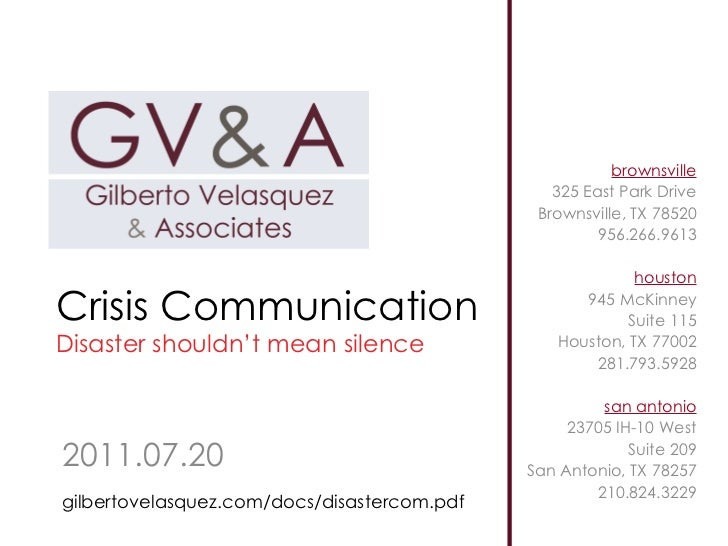 Crisis Communication Disaster shouldn't mean silence 2011.07.20 brownsville 325 East Park Drive Brownsville, TX 78520 956....