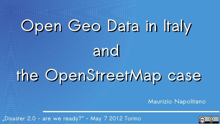 Open Geo Data in Italy and the OpenStreetMap case