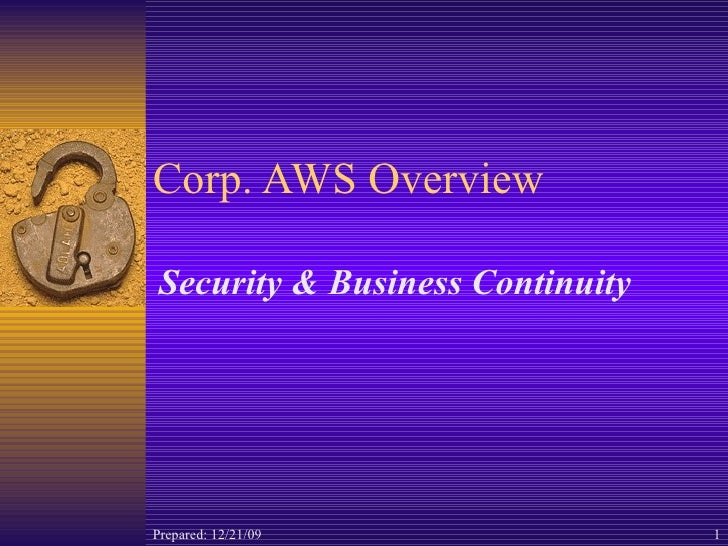 Corp. AWS Overview Security & Business Continuity