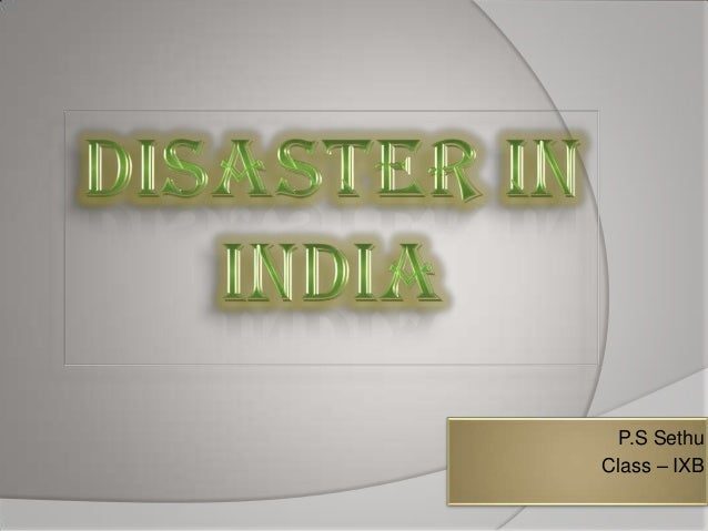 Disaster in india
