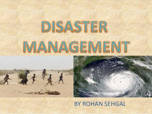 Disastermanagement 131013064848-phpapp01