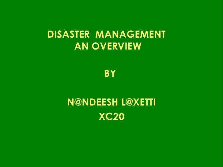 Disaster management overview