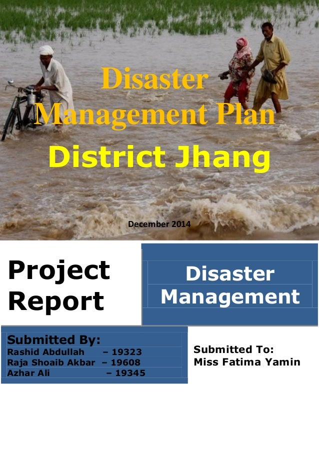 district disaster management plan sindhudurg This document is a model disaster plan created jointly by snohomish county department of emergency management , snohomish health district communicable disease outreach program and everett office of emergency management.
