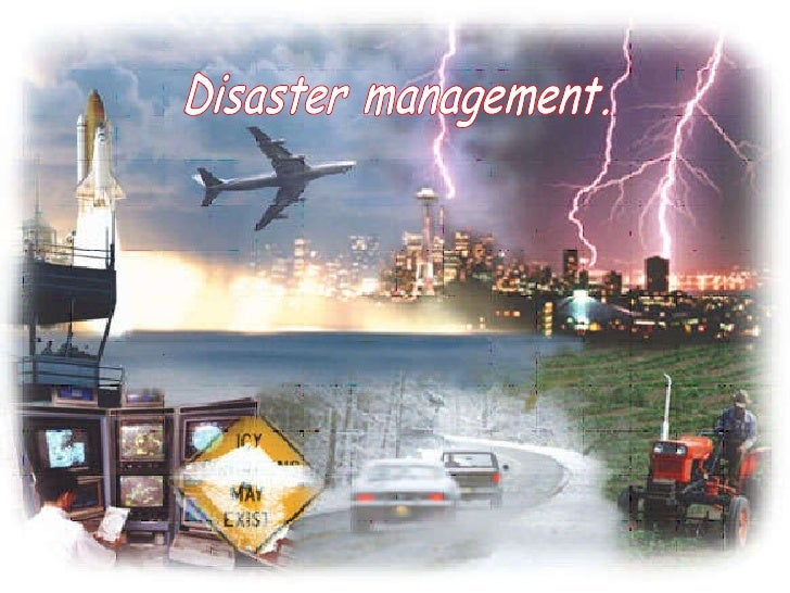 Disaster Managment.