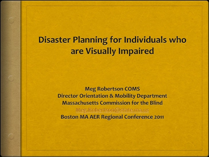 Disaster Planning for Individuals w/ Vision Loss bostonaer regional2011