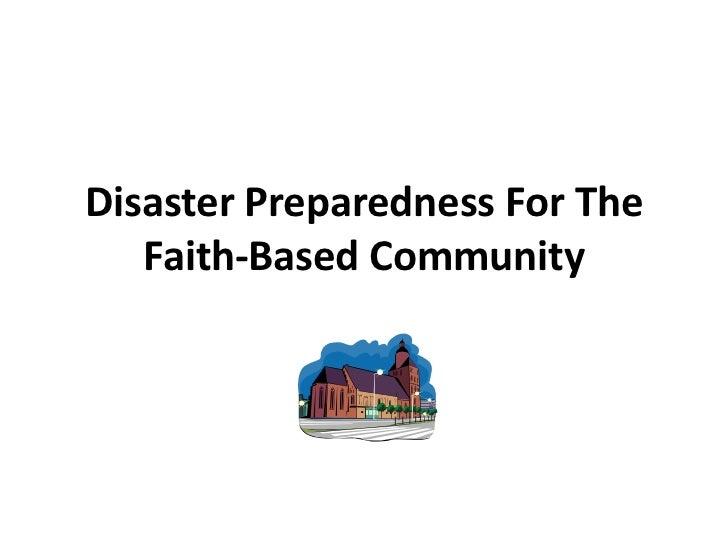 Disaster preparedness for the faith based community