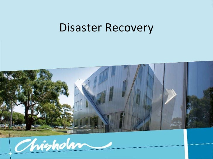 Disaster Recovery<br />