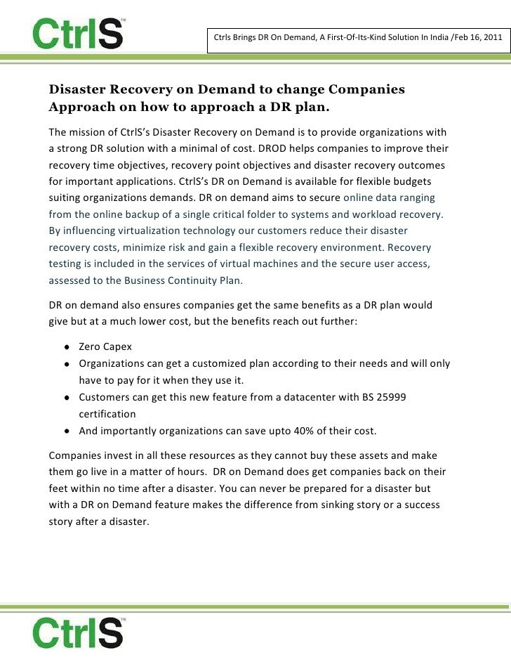 Disaster Recovery on Demand to change Companies Approach on how to approach a DR plan. <br />The mission of CtrlS's Disast...