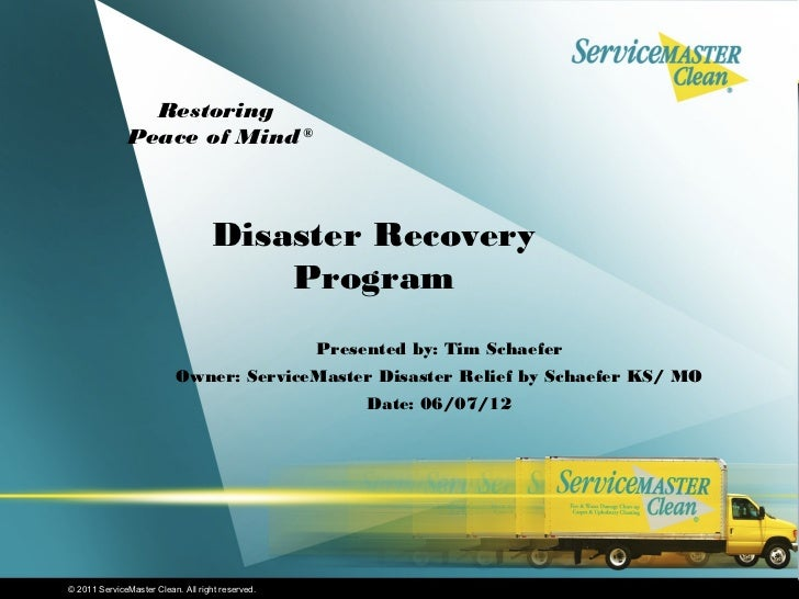 Restoring              Peace of Mind ®                                   Disaster Recovery                                ...