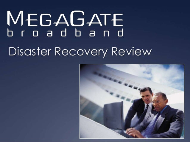MegaGate Disaster Recovery Review