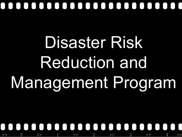 >> 0 >> 1 >> 2 >> 3 >> 4 >> Disaster Risk Reduction and Management Program