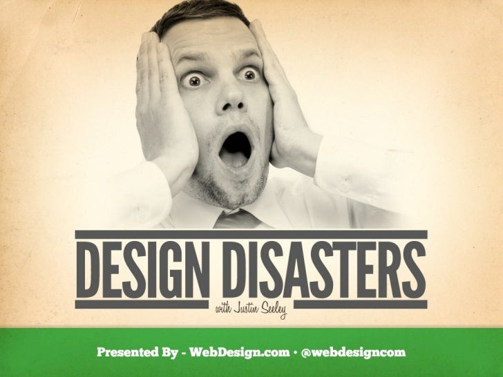 Design Disasters