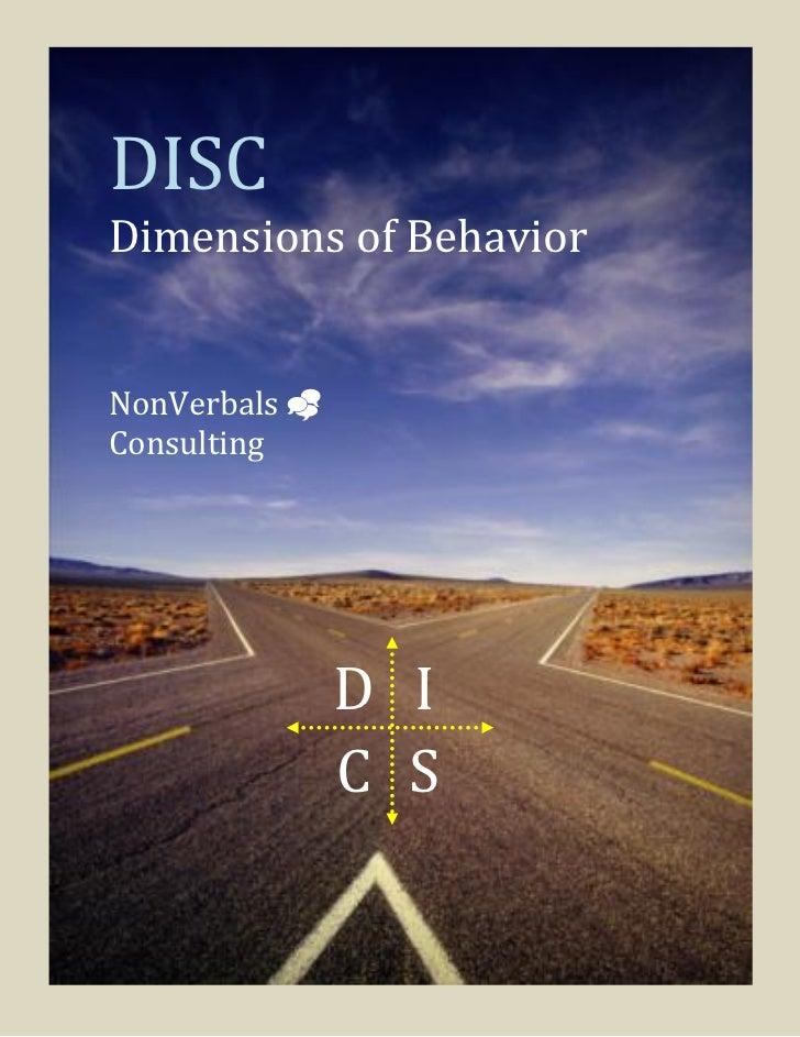 DISCDimensions of BehaviorNonVerbals Consulting               D I               C S
