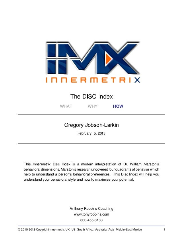 The DISC Index                             WHAT               WHY              HOW                                Gregory ...