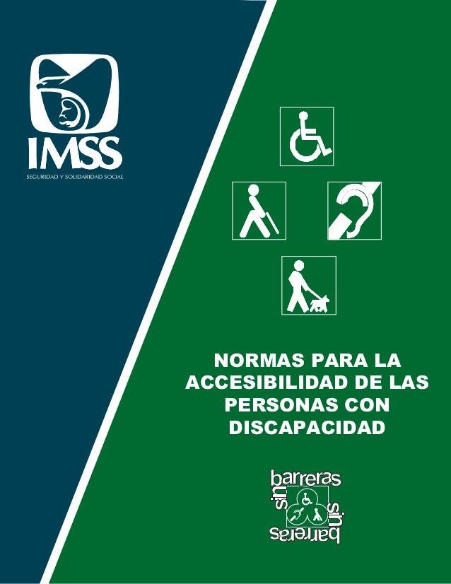 Normas Para La Accesibilidad De Las Personas Con Discapacidad