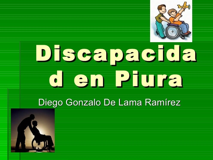 Discapacidad en Piura Diego Gonzalo De Lama Ramírez