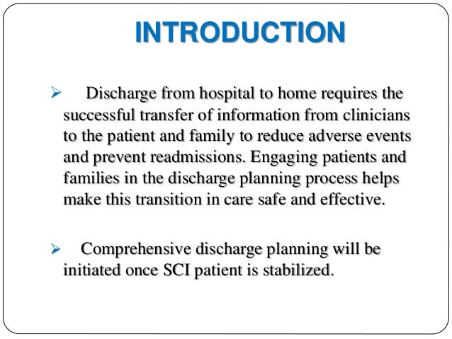 Hospital Discharge planning for Spinal cord injured patients.