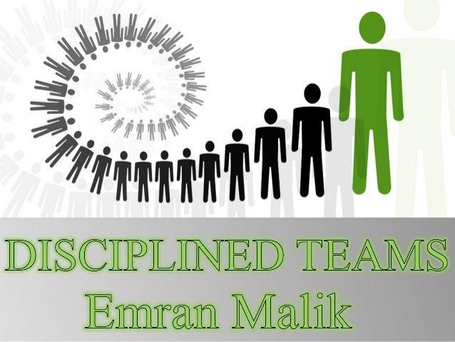 Disciplined team